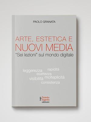 Arte, Estetica e Nuovi Media