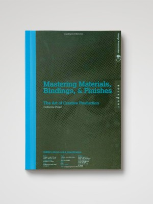 Mastering Materials, Bindings, Finishes