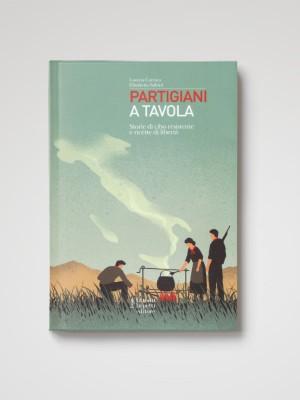 Partigiani a Tavola